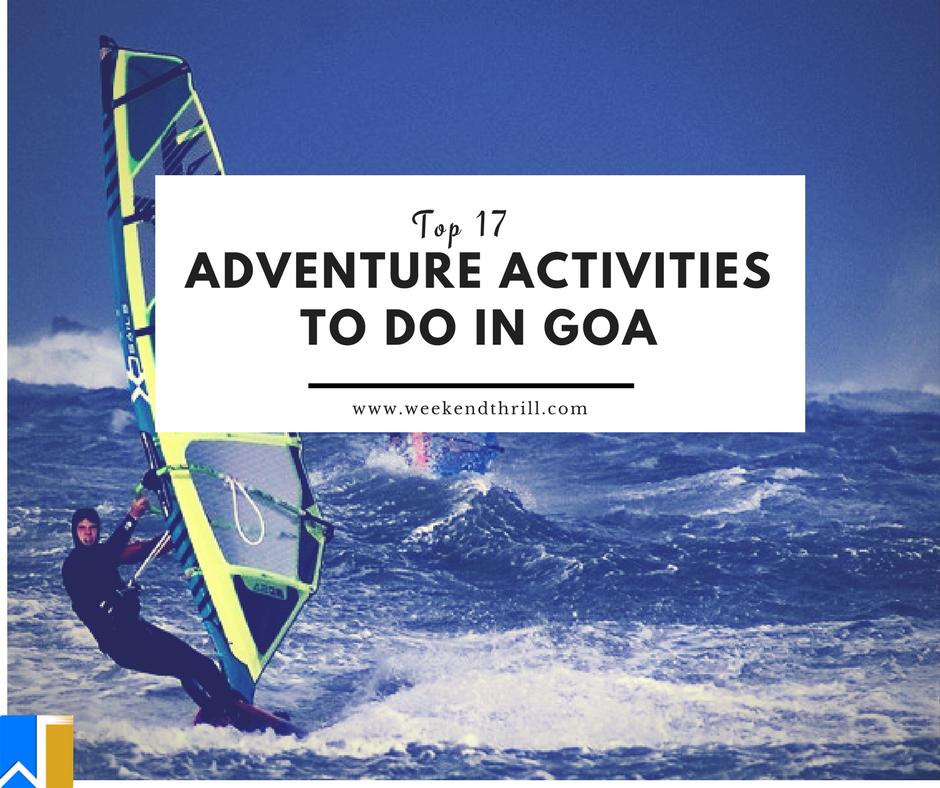 Top 17 Adventure activities to do in Goa