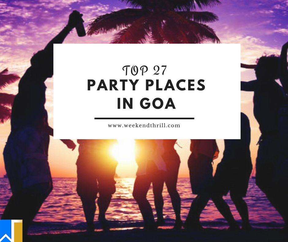 Top party places in Goa
