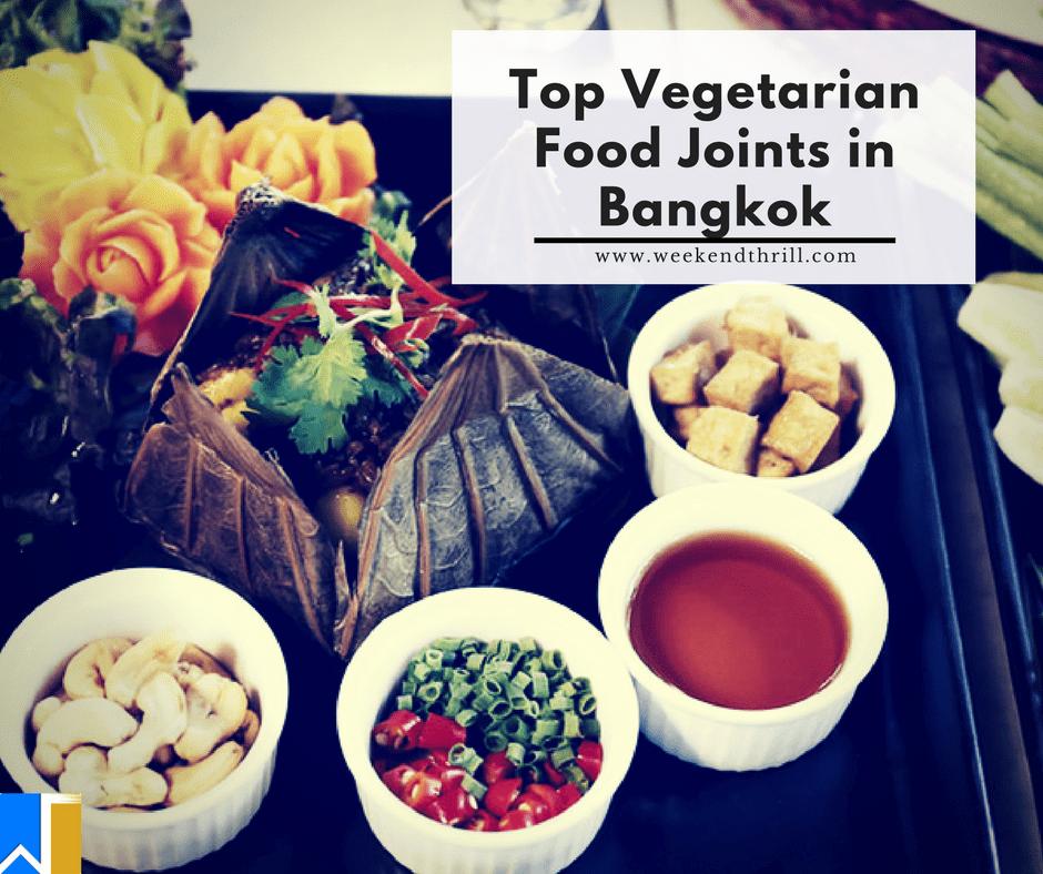 Best Vegetarian Food Joints in Bangkok