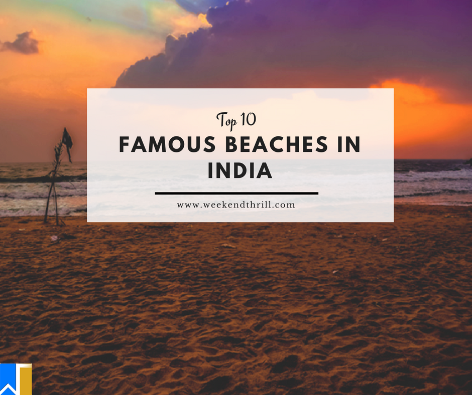 Top 10 Famous Beaches in India
