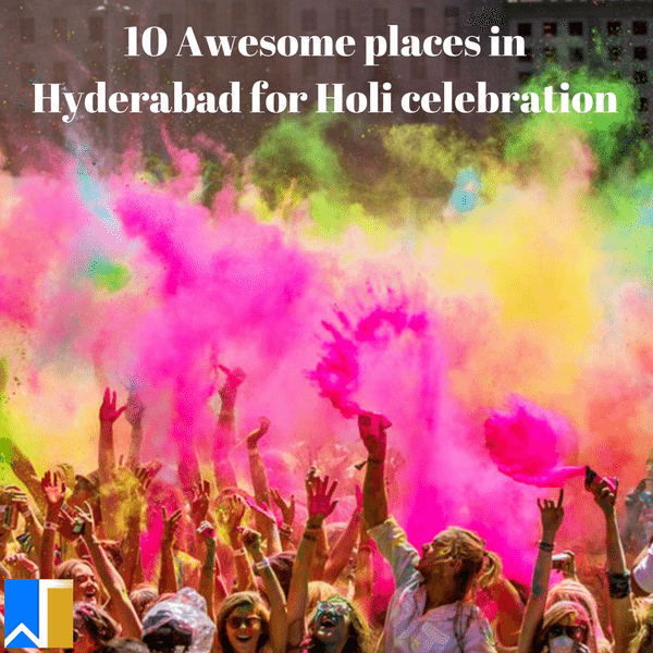 places in Hyderabad for holi celebration