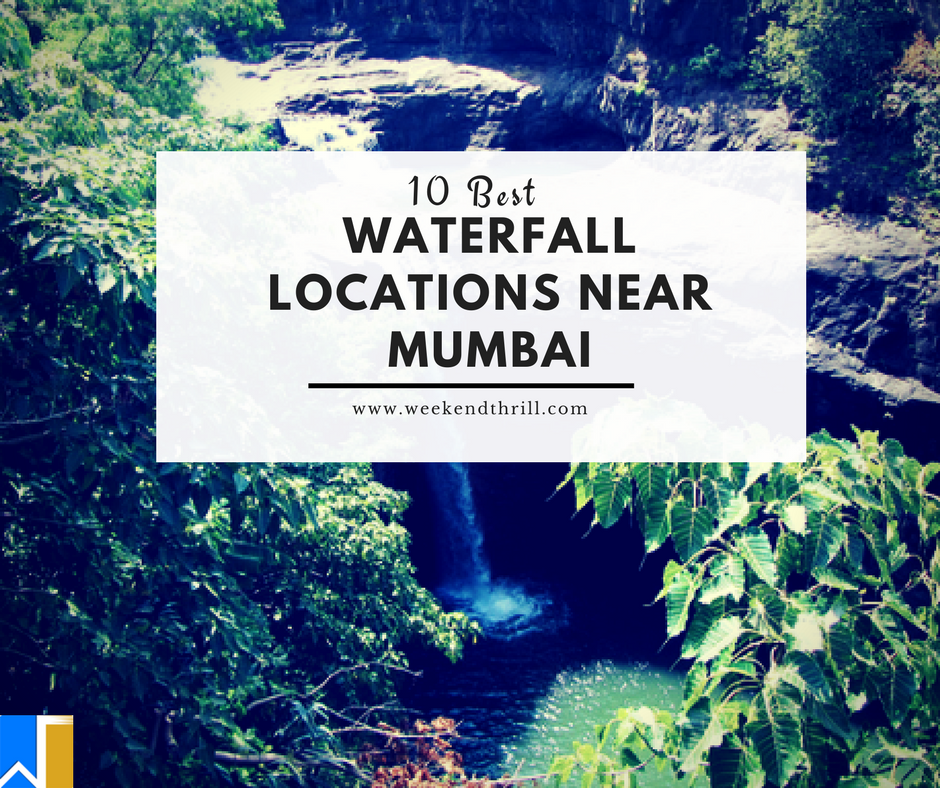 10 best waterfall location in mumbai