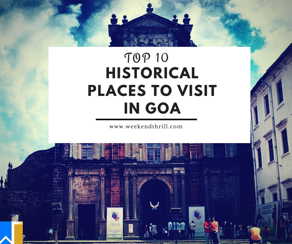 Places To Visit In Goa Indiamike: Top 10 Historical Places To Visit In Goa