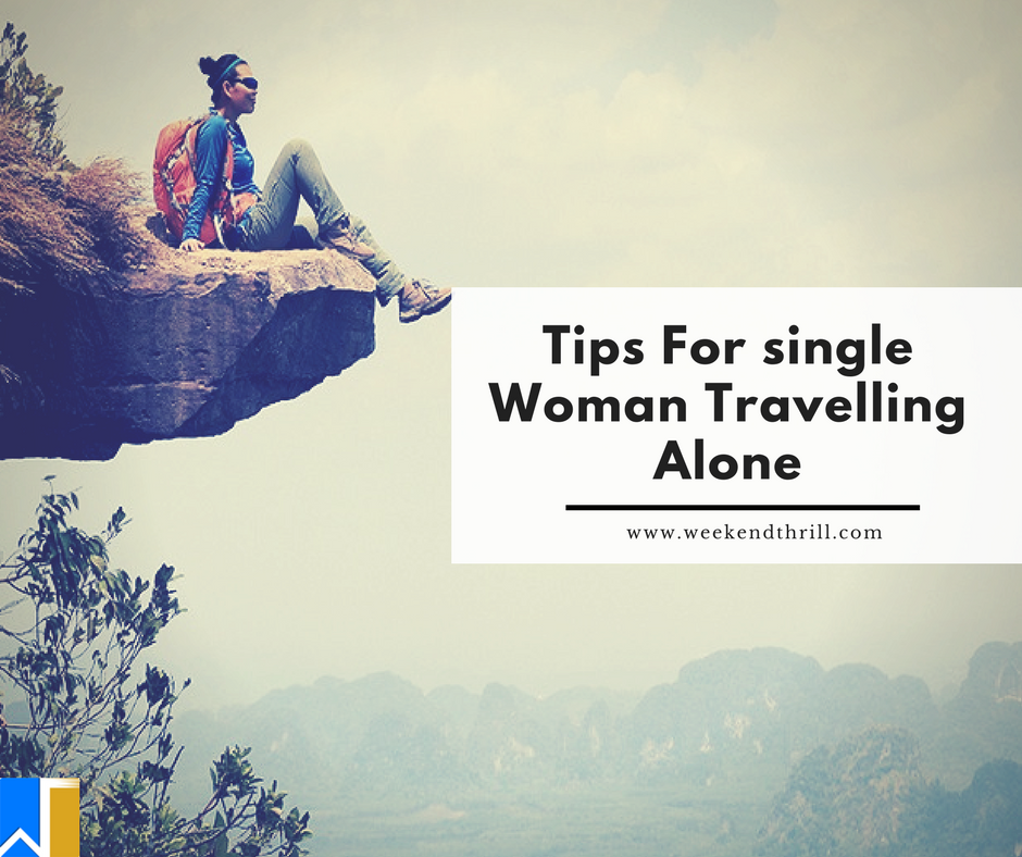 tips for single woman traveling alone
