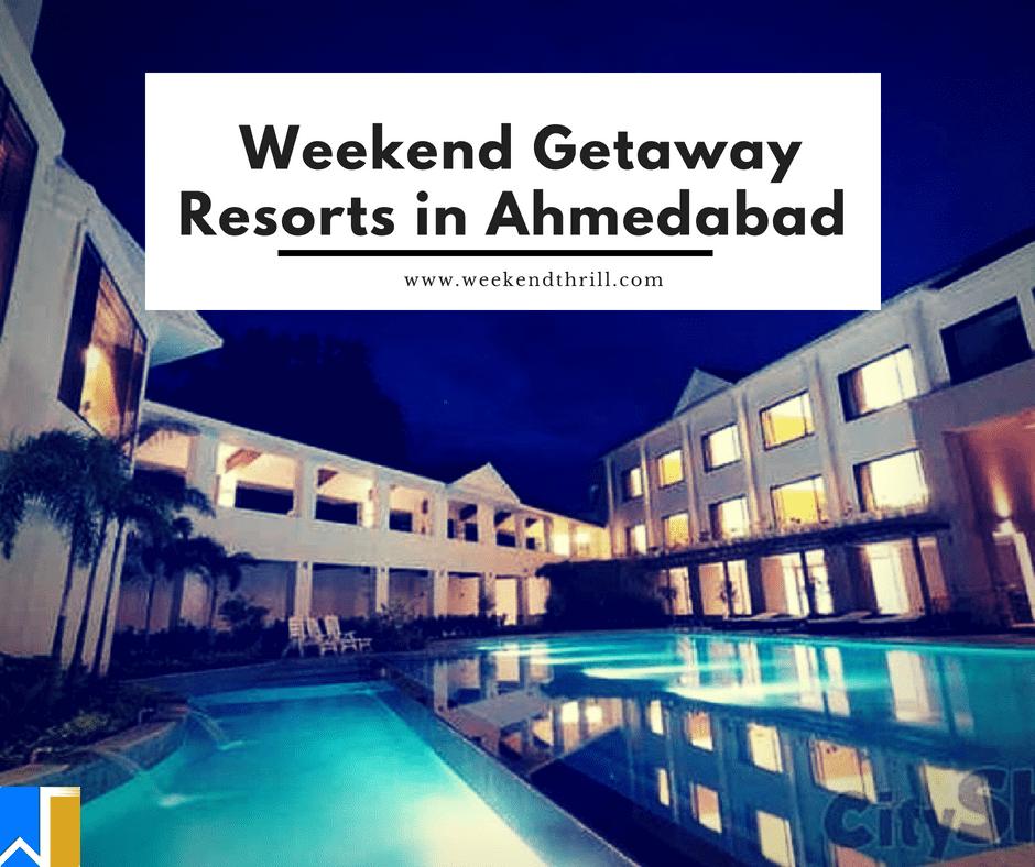 Weekend Getaway Resorts in Ahmedabad-min