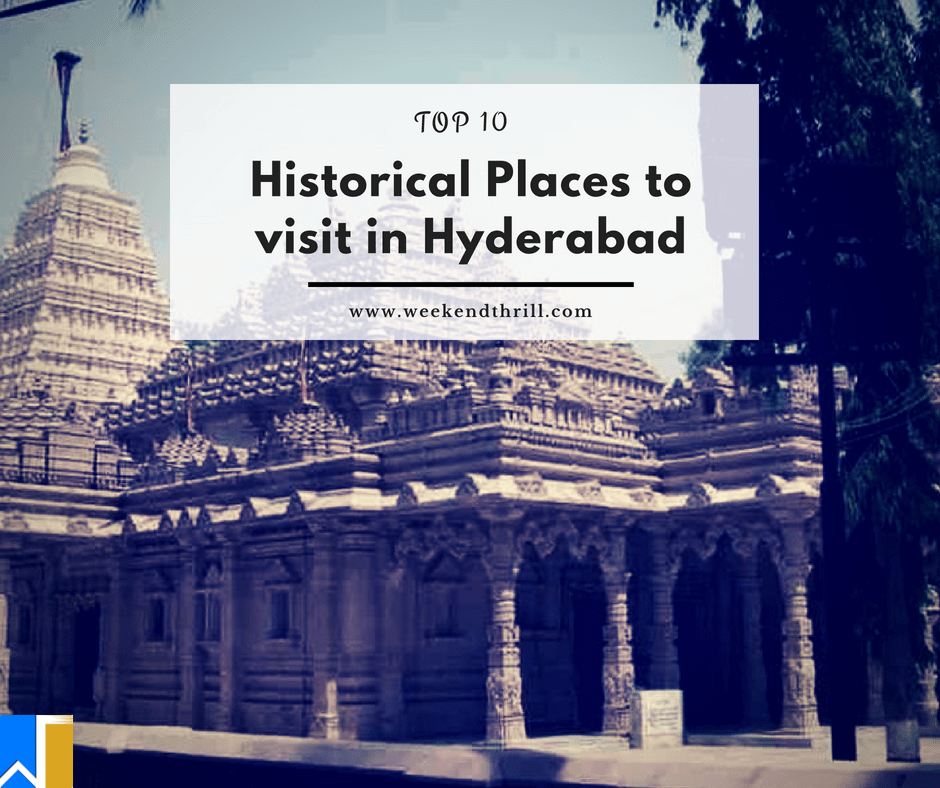 historical places to visit in Hyderabad