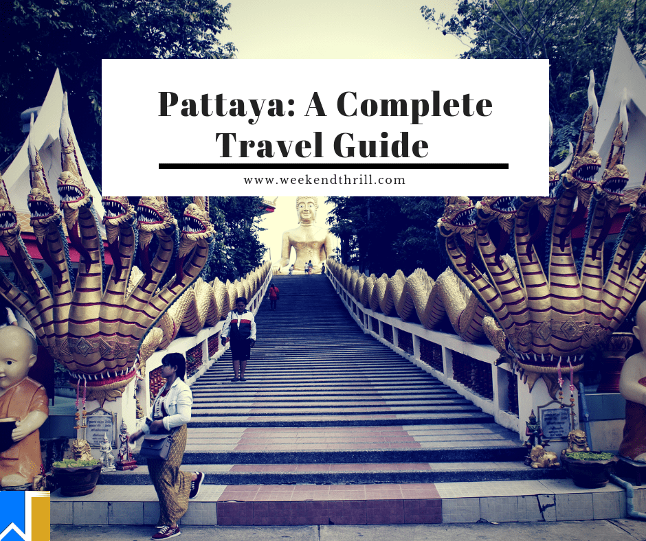 Pattaya: A Complete Travel Guide